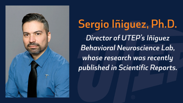 The influential journal Scientific Reports recently published a paper by Sergio Iñiguez, Ph.D., associate professor of psychology at UTEP, about the risk of developing anxiety disorders after being exposed to the antidepressant Prozac during adolescence.