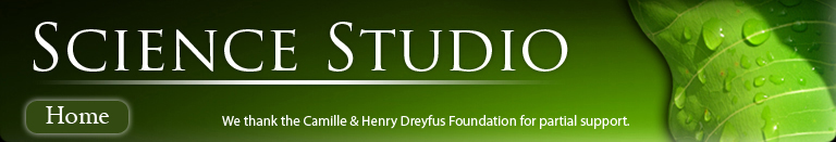Science Studio Home, we thank the Camille & Henry Dreyfus Foundation for partial support